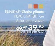 TRINIDAD chaise pliante offre à 39,95€