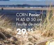 CORN panier offre à 29,95€
