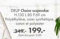 DRUP chaise suspendue offre à 199€