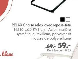 RELAX chaise relax avec repose-tete offre à 59€
