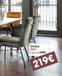 Chaise OLVI offre à 219€