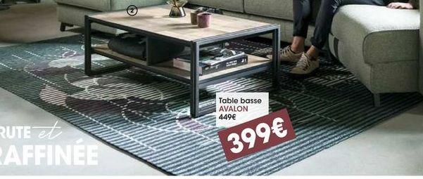 Table basse Avalon  offre à 399€