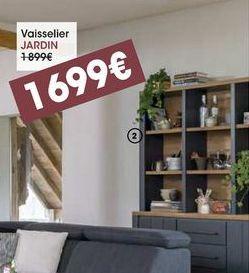 Vaisselier Jardin offre à 1699€