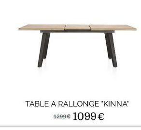 """Table a rallonge """"Kinna"""" offre à 1099€"""