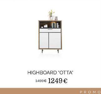 """Highboard """"Otta"""" offre à 1249€"""