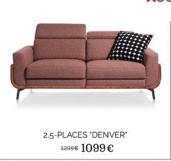 """2.5 places """"Denver"""" offre à 1099€"""