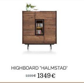 "Highboard ""Halmstad"" offre à 1349€"
