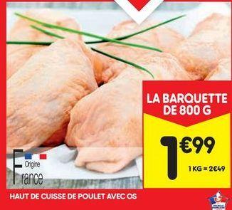 Haut de cuisse de poulet avec os offre à 1,99€