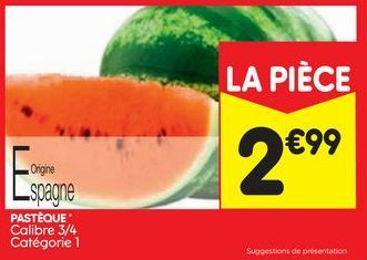 Pastèques offre à 2,99€