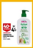 Linment bio love and green offre à 4,37€