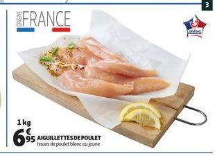 Aiguillettes de poulet offre à 6,95€