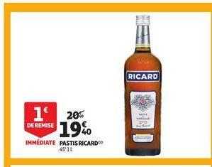 Pastis Ricard offre à 19,4€