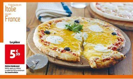 Pizza familiale offre à 5,99€