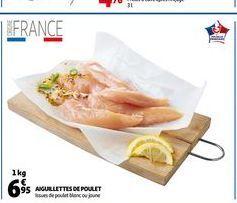 Aiguilletes de poulet offre à 6,95€