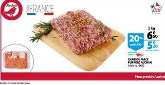 Chair ou farce pur porc auchan offre à 6,5€