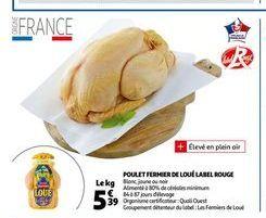 Poulet fermier de loue label rouge offre à 5,39€