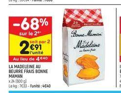 La madeleine au beurre frais bonne maman offre à 4,4€