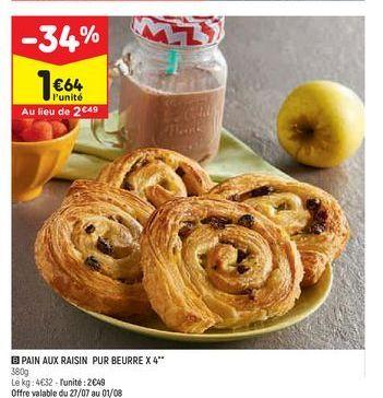 Pain aux raisins pur beurre x4 offre à 1,64€