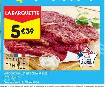Viande bovine : basse côt à griller offre à 5,39€