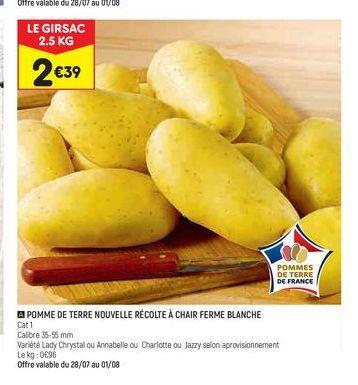 Pommes de terre nouvelle récolte à chair ferme blanche  offre à 2,39€