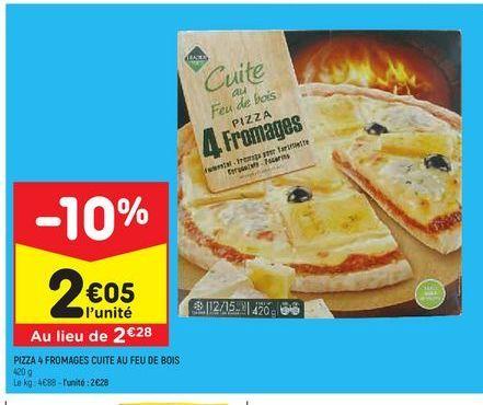 Pizza aux quatre fromages cuite au feu de bois  offre à 2,05€