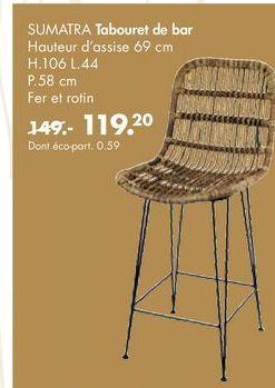 SUMATRA tabouret de bar offre à 119,2€