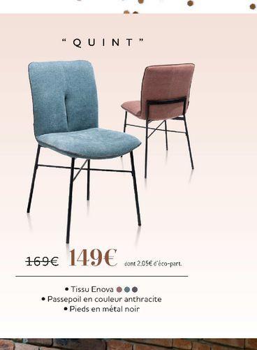 """Chaise """"Quint"""" offre à 149€"""