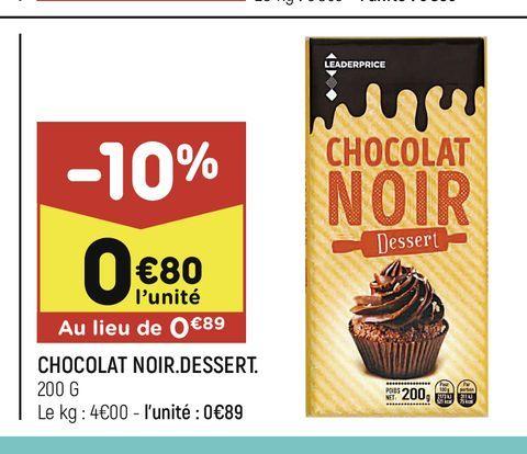 Chocolat noir dessert offre à 0,8€