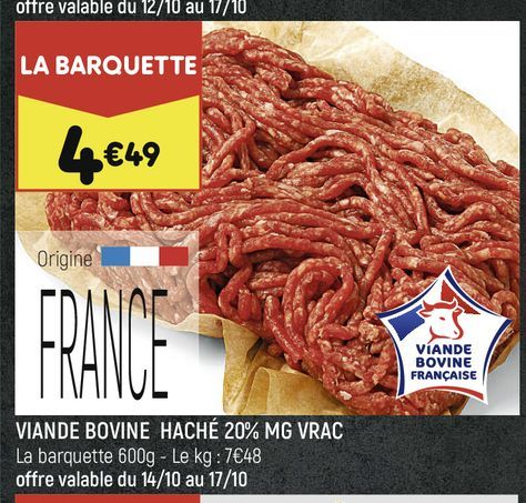 Viande bovine hache 20% ,G vrac offre à 4,49€