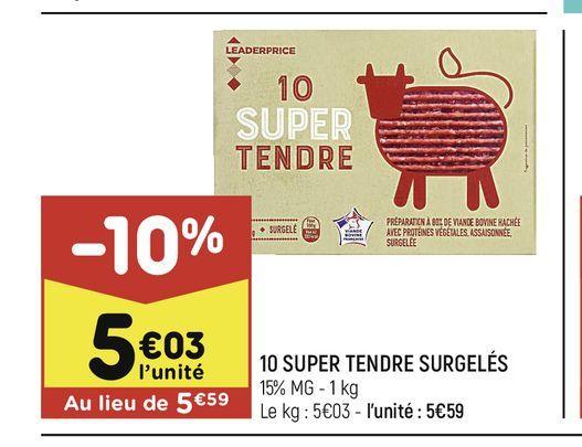 10 Super tendre surgeles offre à 5,03€