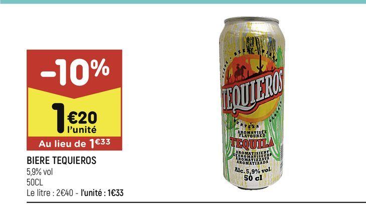Bière Tequieros offre à 1,2€