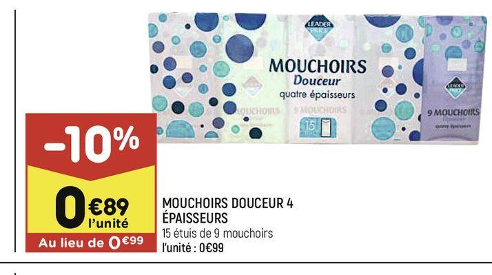 Mouchoirs douceur 4 epaisseurs offre à 0,89€