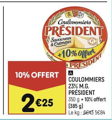 Coulommiers 235 M.G Président offre à 2,25€