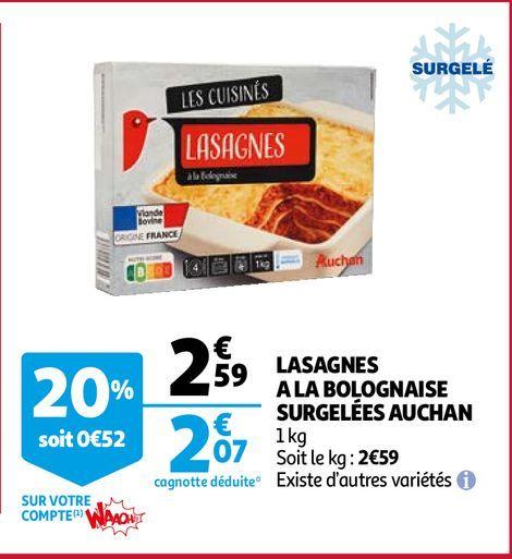 LASAGNES A LA BOLOGNAISE SURGELÉES AUCHAN offre à 2,07€