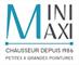 Chauss Mini Maxi